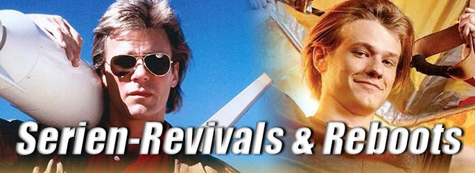 Alles schon mal dagewesen: Serien-Revivals & Reboots