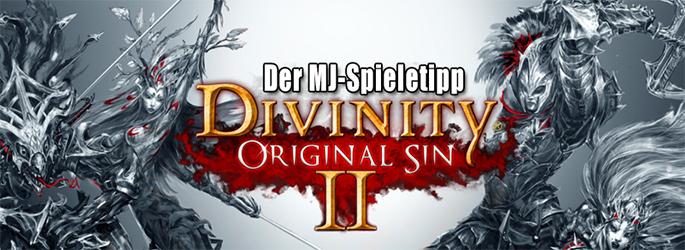 """Der MJ-Spieletipp: """"Divinity - Original Sin 2"""" - Burn, Baby, burn!"""