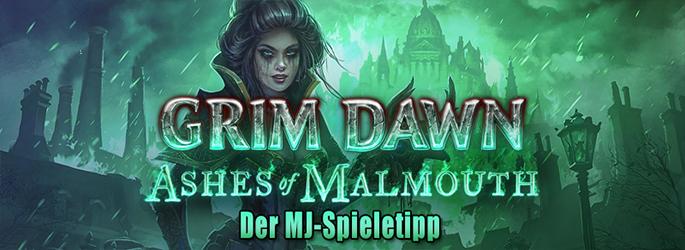 """Der MJ-Spieletipp: """"Grim Dawn - Ashes of Malmouth"""" mit tollem Gewinnspiel!"""