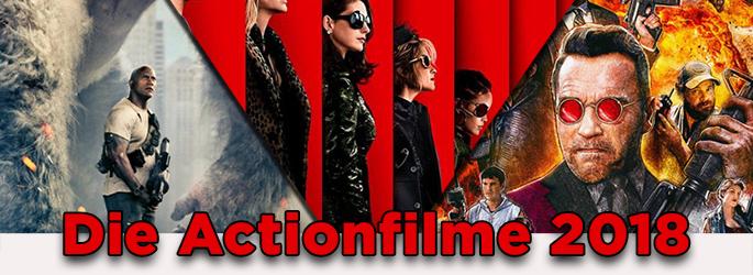 Explosiv & spannend: Wir präsentieren euch die Actionfilme 2018!