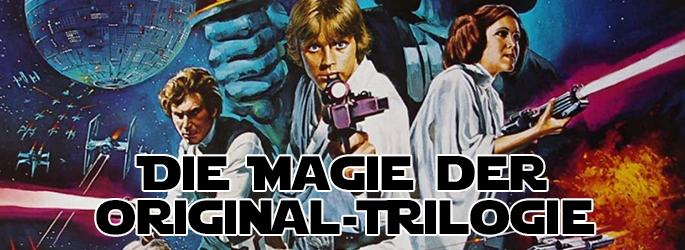 """""""Krieg der Sterne"""" - Magie und Mythos der Originaltrilogie"""