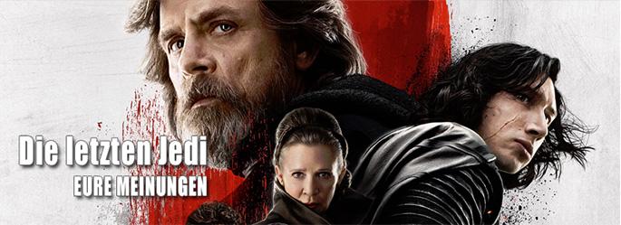 """""""Star Wars - Die letzten Jedi"""": Dies sind eure Meinungen"""