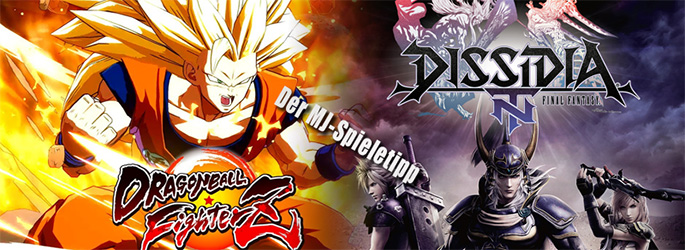 "Der MJ-Spieletipp: ""Dragonball FighterZ"" vs. ""Dissidia Final Fantasy NT"""