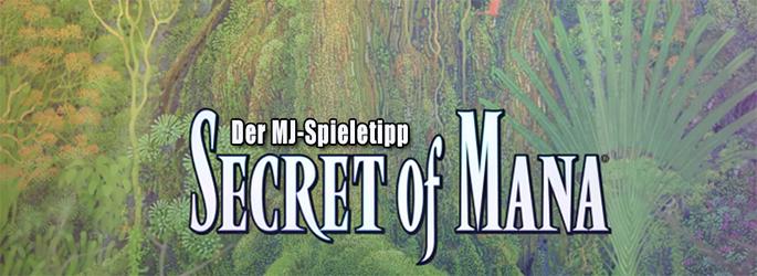 """Der MJ-Spieletipp: """"Secret of Mana"""" - Eine Liebeserklärung"""