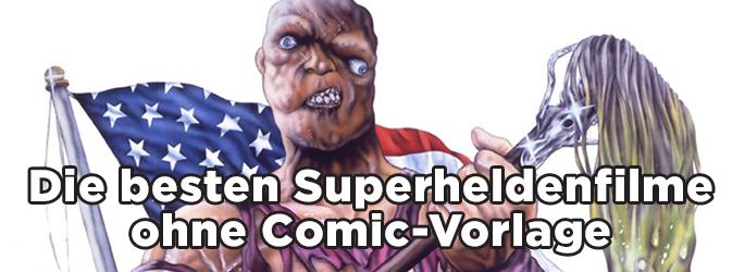 Fürs Kino gemacht: Die besten Superheldenfilme ohne Comic-Vorlage