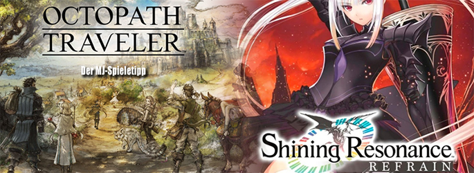 "Der MJ-Spieletipp: RPG-Fest mit ""Shining Resonance"" & ""Ocotopath Traveler"""