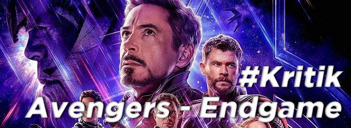 """Unsere """"Avengers - Endgame"""" Kritik - Superheldenfanservice"""
