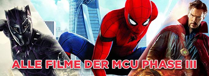 Marvel Cinematic Universe (MCU) - Alle Filme der Phase III