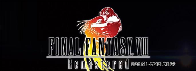 """Der MJ-Spieletipp: """"Final Fantasy VIII"""" in neuer Pracht"""