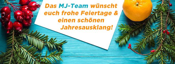 Das MJ-Team wünscht frohe Feiertage & allen einen schönen Jahresausklang!