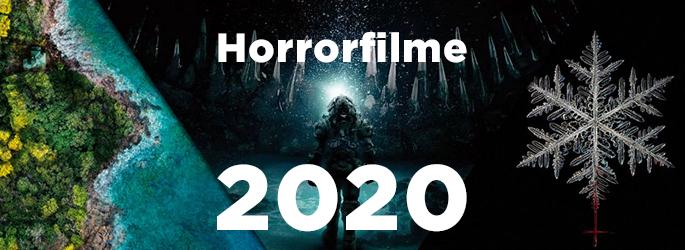 Ausblick 2020: Horrorfilme 2020 für Horrorkenner!