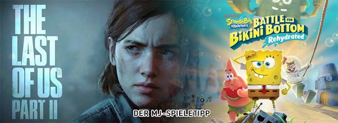 "Der MJ-Spieletipp: ""The Last of Us 2"" vs. ""Spongebob Schwammkopf"""