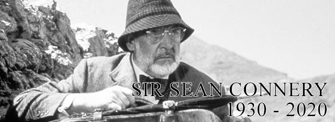 Wir trauern um einen ganz Großen: Sean Connery ist tot + Lucas & Ford-Tribut