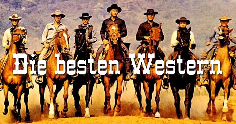 Die Besten Western Filme Aller Zeiten