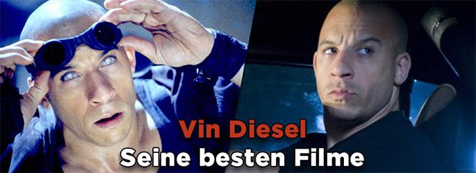Die besten Filme mit Vin Diesel