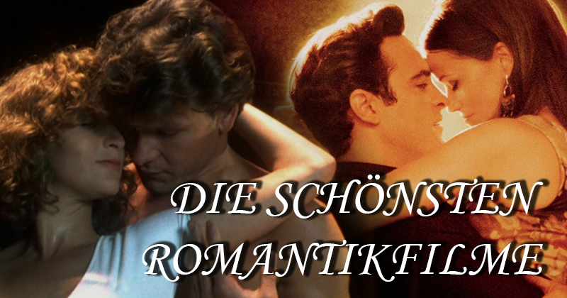 Romantik pur: Die besten Liebesfilme