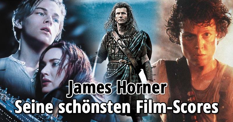 Die besten Filmmusiken von James Horner