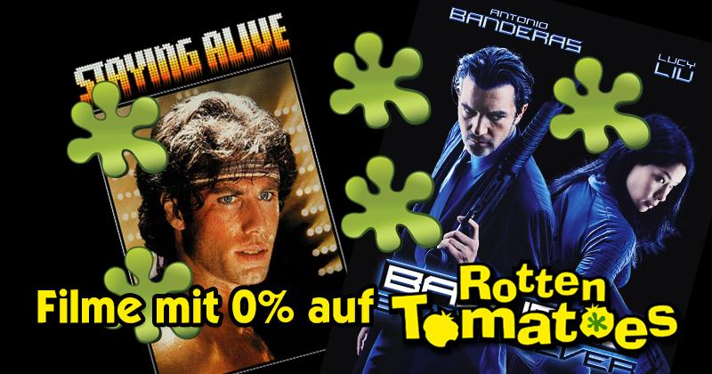 Filme mit 0% bei Rotten Tomatoes - und doch ein Must-see!
