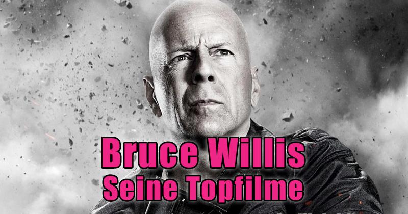 Bruce Willis - Seine besten Filme