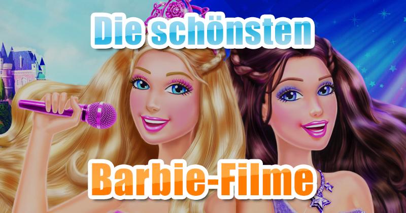 Die besten Barbie-Filme für Barbie-Fans