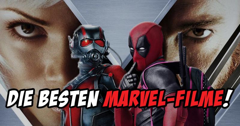 Die besten Marvel-Filme - Unsere ultimative Marvel-Rangliste