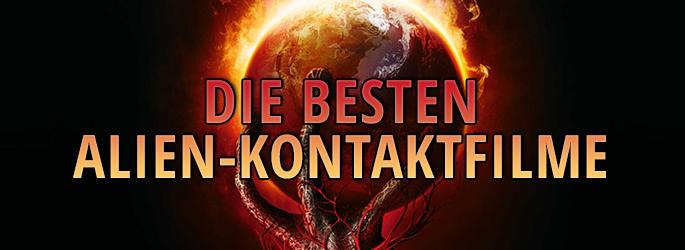 Invasion: Die besten Alien-Filme mit Kontakt zur Erde!
