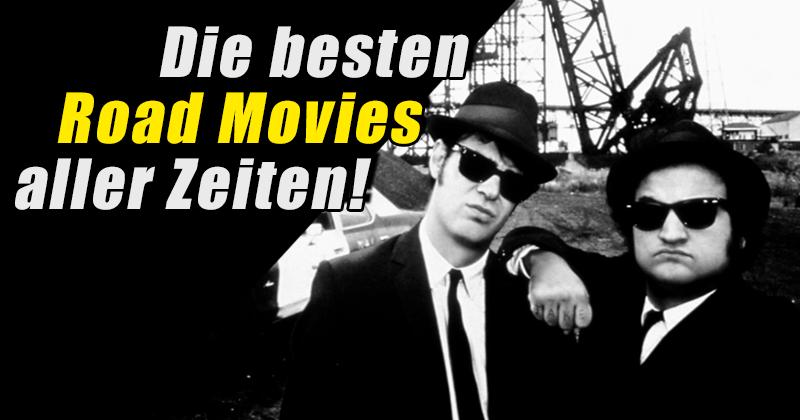 Drive, Baby, Drive! - Die besten Road Movies