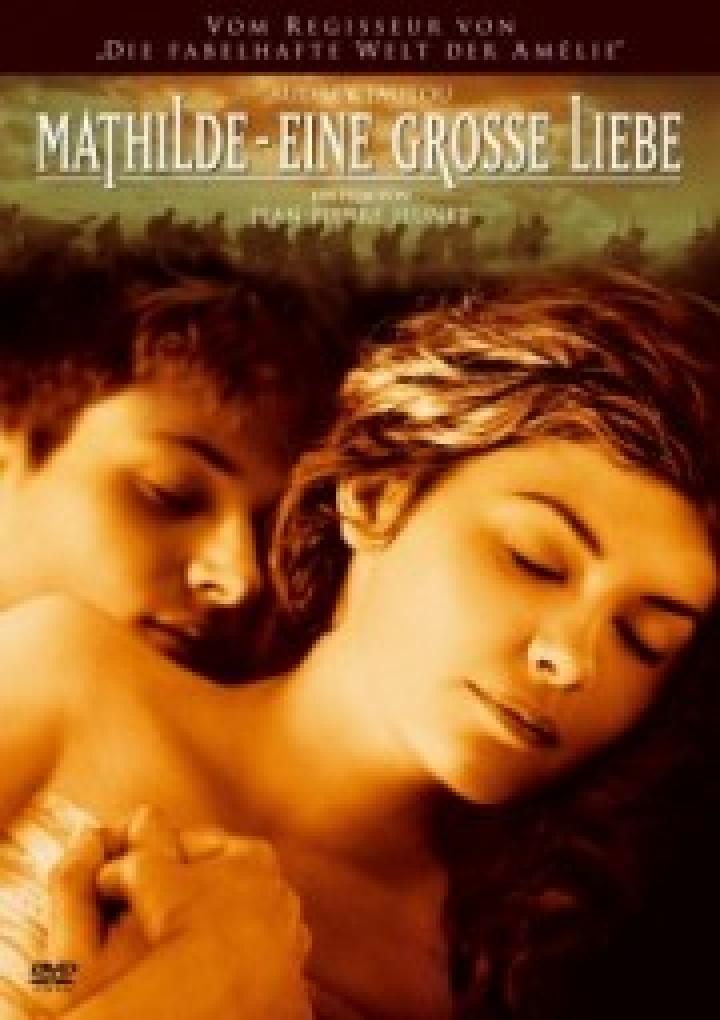 Mathilde – Eine Große Liebe