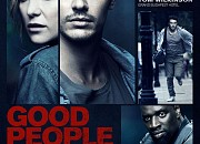 "Filmgalerie zu ""Good People"""