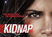 """Filmgalerie zu """"Kidnap"""""""