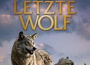 """Filmgalerie zu """"Der letzte Wolf"""""""