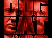 "Filmgalerie zu ""Dog Eat Dog"""
