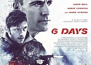 "Filmgalerie zu ""6 Days"""
