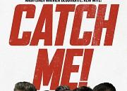 Bild zu Catch Me!