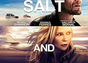 "Filmgalerie zu ""Salt and Fire"""