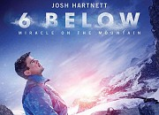 "Filmgalerie zu ""6 Below - Miracle on the Mountain"""