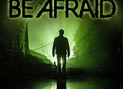 "Filmgalerie zu ""Be Afraid"""