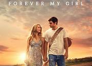 "Filmgalerie zu ""Forever My Girl"""